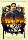 Фільм «Чудо в Восточном Техасе» (2019)
