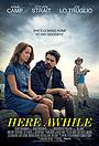 Фильм «Here Awhile» (2019)