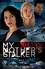 Фільм «Навязчивый ухажер моей мамы» (2019)