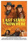 Фільм «Last Stand to Nowhere» (2019)