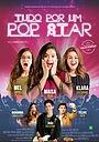Фильм «Tudo por um Pop Star» (2018)