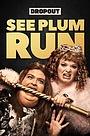Сериал «See Plum Run» (2018)
