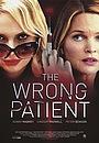 Фильм «Опасная пациентка» (2018)