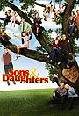 Серіал «Сыновья и дочери» (2006 – 2007)