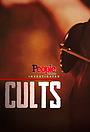 Серіал «People Magazine Investigates: Cults» (2018 – ...)