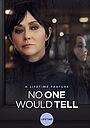 Фільм «Никто не хотел говорить» (2018)