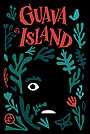 Фільм «Острів Ґуава» (2019)