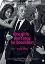 Фильм «Nice Girls Don't Stay for Breakfast» (2018)