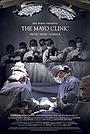 Фільм «The Mayo Clinic: Faith - Hope - Science» (2018)