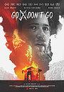 Фільм «Идти/не идти» (2020)