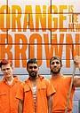 Сериал «Оранжевый - новый коричневый» (2018 – ...)
