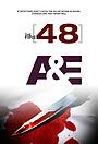 Сериал «The First 48» (2004 – ...)