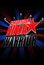 Сериал «Американский Воин Ниндзя» (2009 – ...)