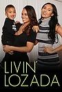 Серіал «Livin' Lozada» (2015 – 2016)
