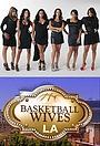 Сериал «Basketball Wives LA» (2011 – 2016)