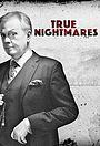 Сериал «True Nightmares» (2015 – 2016)