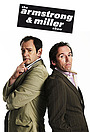 Сериал «The Armstrong and Miller Show» (2007 – 2010)
