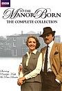 Серіал «To the Manor Born» (1979 – 1981)