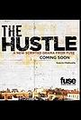 Серіал «The Hustle» (2013)