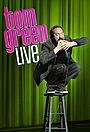 Сериал «Tom Green Live» (2013 – 2014)