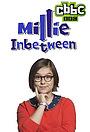 Сериал «Millie Inbetween» (2014)