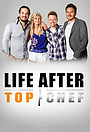 Серіал «Life After Top Chef» (2012)