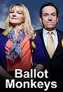 Серіал «Ballot Monkeys» (2015)