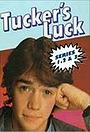 Серіал «Tucker's Luck» (1983 – 1985)