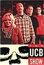 Серіал «The UCB Show» (2016 – 2017)