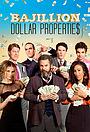 Сериал «Bajillion Dollar Propertie$» (2016 – ...)