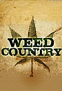 Серіал «Weed Country» (2013)