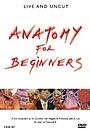 Серіал «Анатомія для початківців» (2005)