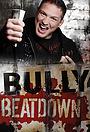 Сериал «Bully Beatdown» (2009 – 2012)