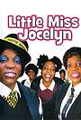 Серіал «Little Miss Jocelyn» (2006 – 2008)