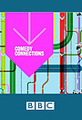 Серіал «Comedy Connections» (2003 – 2008)