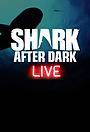 Серіал «Shark After Dark» (2013 – ...)