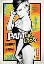 Сериал «Pam: Girl on the Loose» (2008)