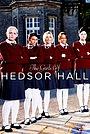 Сериал «The Girls of Hedsor Hall» (2009)
