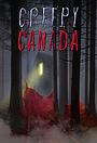 Сериал «Creepy Canada» (2002 – 2006)