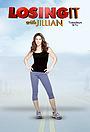 Серіал «Losing It with Jillian» (2010)