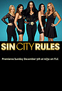 Сериал «Sin City Rules» (2012 – 2013)