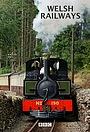 Сериал «Welsh Railways» (2011)