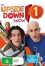 Серіал «The Upside Down Show» (2006 – 2007)