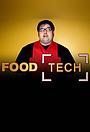 Серіал «Food Tech» (2010)