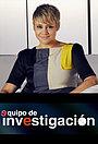 Серіал «Equipo de Investigación» (2011 – ...)