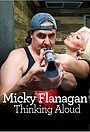 Сериал «Micky Flanagan Thinking Aloud» (2017)