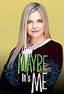 Сериал «Может быть, это я» (2001 – 2002)