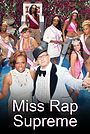 Серіал «Miss Rap Supreme» (2008)