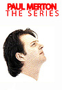 Серіал «Paul Merton: The Series» (1991 – 1993)