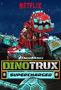 Серіал «Dinotrux Supercharged» (2017 – 2018)